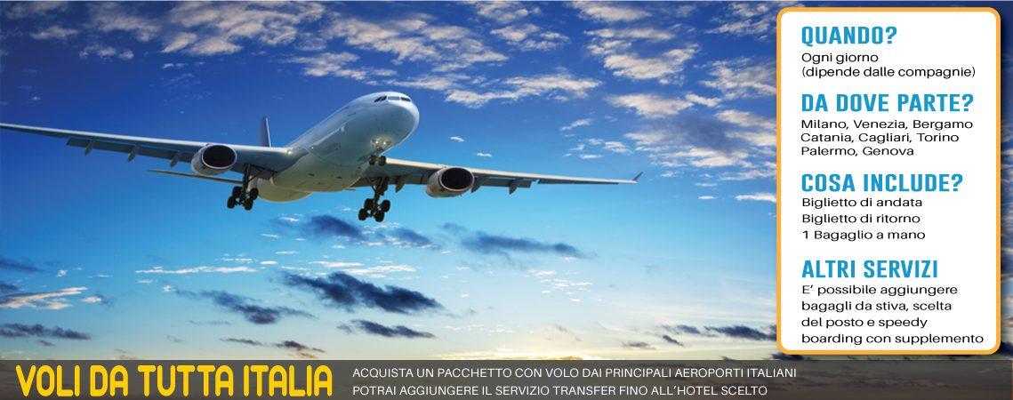 pacchetti con volo dai principali aeroporti italiani